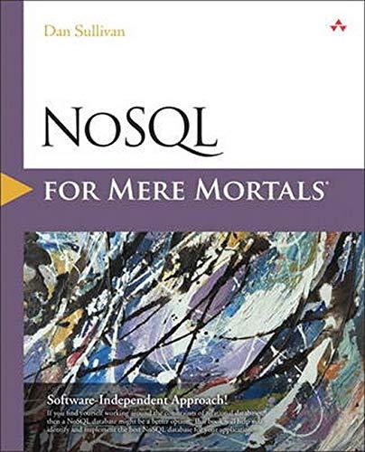 9780134023212: NoSQL for Mere Mortals