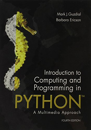 9780134025544: Introduction to Computing and Programming in Python: A Multimedia Approach