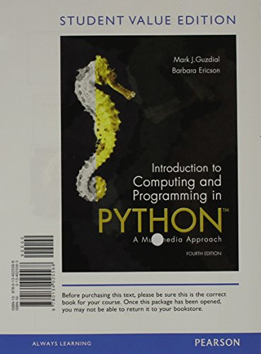 9780134025568: Introduction to Computing and Programming in Python, Student Value Edition (4th Edition)