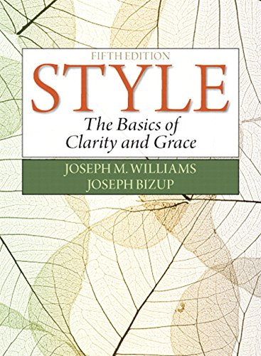 9780134026381: Style: The Basics of Clarity and Grace Plus MyLab Writing- Access Card Package (5th Edition)