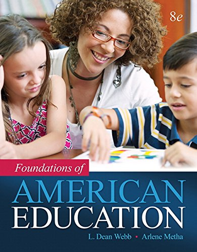 Foundations of American Education, Enhanced Pearson Etext with Loose-Leaf Version -- Access Card ...
