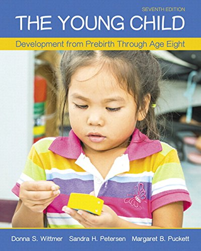 The Young Child: Development from Prebirth Through Age Eight with Myeducationlab with Enhanced ...