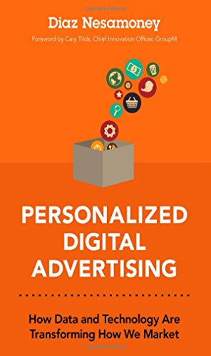 9780134030104: Personalized Digital Advertising: How Data and Technology Are Transforming How We Market