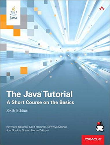 9780134034089: The Java Tutorial: A Short Course on the Basics (Java Series)