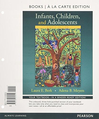 9780134035659: Infants, Children, and Adolescents , Books a la Carte Edition (8th Edition)