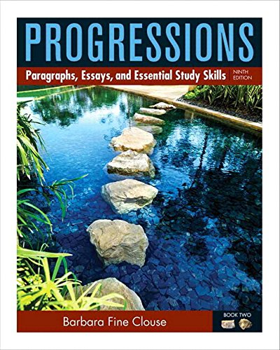 9780134036748: Progressions, 2: Paragraphs, Essays, and Essential Study Skills Plus MyLab Writing with eText -- Access Card Package (9th Edition)