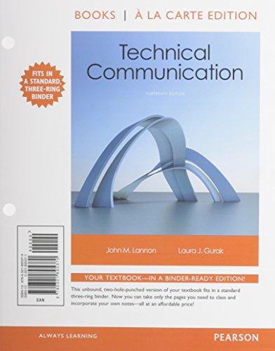Technical Communication, Books a la Carte Plus: John M. Lannon;