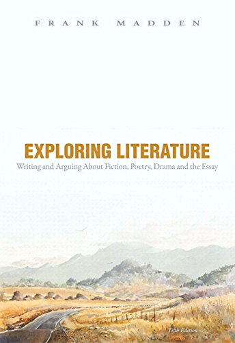 9780134037998: Exploring Literature Writing and Arguing about Fiction, Poetry, Drama, and the Essay Plus MyLab Literature -- Access Card Package (5th Edition)