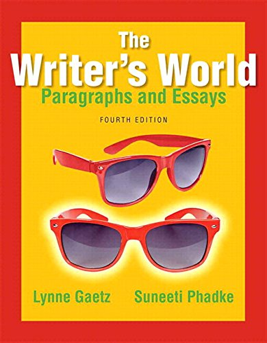9780134038155: The Writer's World: Paragraphs and Essays