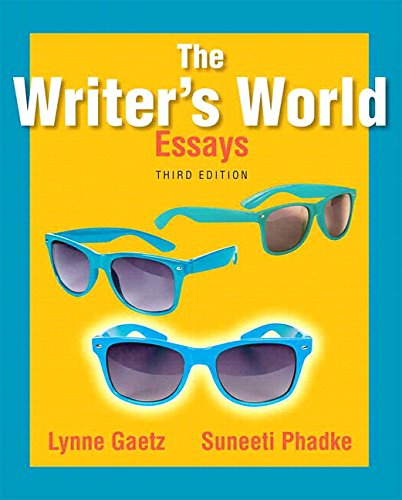 9780134038209: The Writer's World: Essays Plus MyLab Writing with Pearson eText -- Access Card Package (3rd Edition)