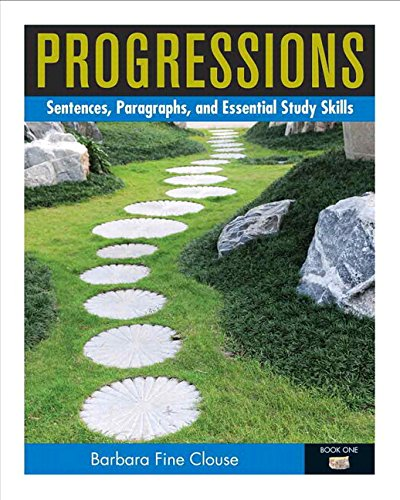 Progressions, Book 1: Sentences, Paragraphs and Essential Study Skills Plus Mywritinglab with Etext...