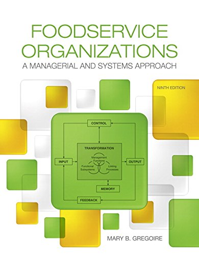 Foodservice Organizations: A Managerial and Systems Approach: Mary Gregoire