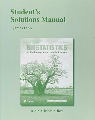 Student Solutions Manual for Biostatistics, Biostatistics for: Triola, Mario F.^Triola,