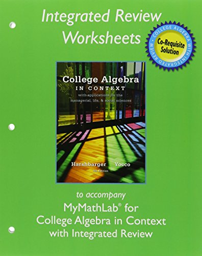 9780134040226: Worksheets for College Algebra in Context with Integrated Review