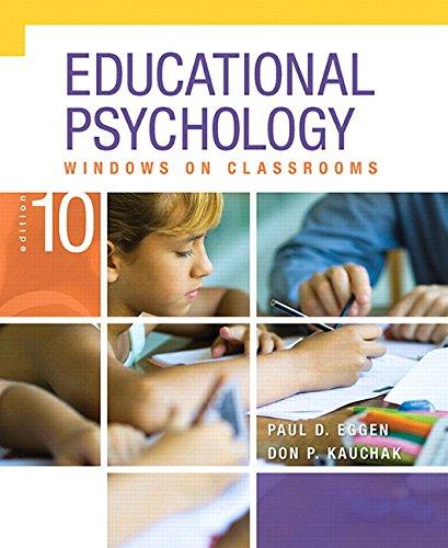 Educational Psychology: Windows on Classrooms, Enhanced Pearson: Eggen, Paul; Kauchak,