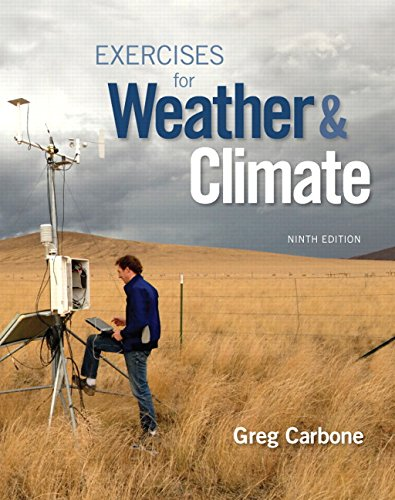 9780134041360: Exercises for Weather & Climate (9th Edition)