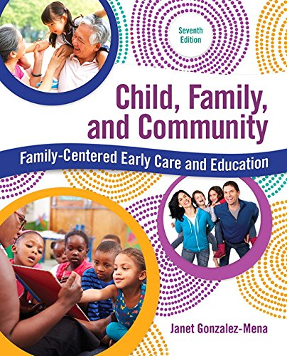 9780134042275: Child, Family, and Community: Family-Centered Early Care and Education (7th Edition)