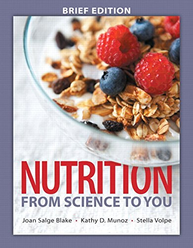 9780134043227: Nutrition: From Science to You Brief Edition Plus MasteringNutrition with MyDietAnalysis with eText - Access Card Package