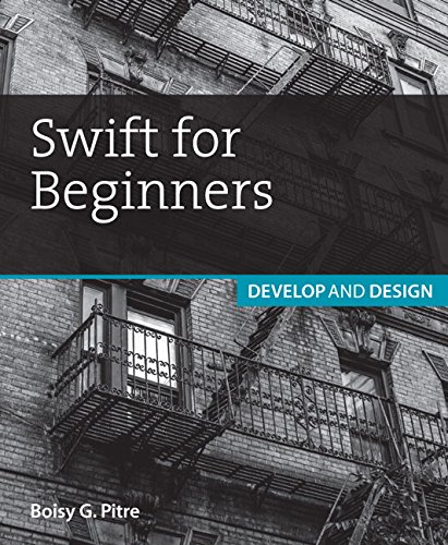 9780134044705: Swift for Beginners: Develop and Design