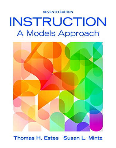 9780134046884: Instruction: A Models Approach, Enhanced Pearson eText with Loose-Leaf Version -- Access Card Package (7th Edition)
