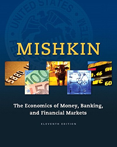 9780134047348: Economics of Money, Banking and Financial Markets, The, Plus MyLab Economics with Pearson eText -- Access Card Package (11th Edition)