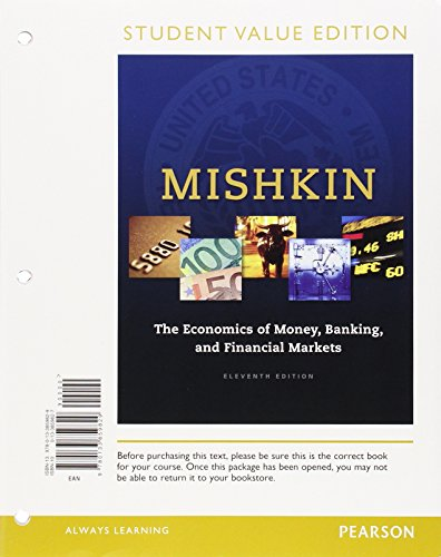 9780134047393: The Economics of Money, Banking and Financial Markets, Student Value Edition Plus MyLab Economics with Pearson eText -- Access Card Package (11th Edition)