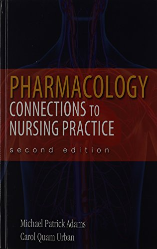 Pharmacology: Connections to Nursing Practice Plus MyNursingLab with Pearson eText -- Access Card ...
