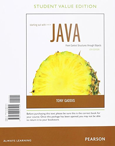 9780134047904: Starting Out with Java: From Control Structures through Objects