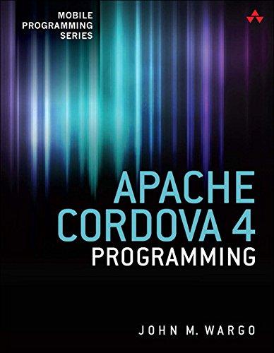 9780134048192: Apache Cordova 4 Programming (Mobile Programming)