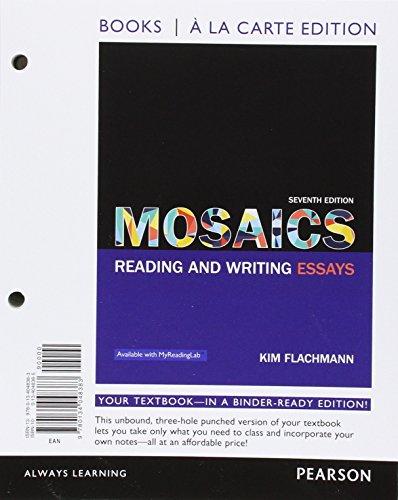 9780134048383: Mosaics: Reading and Writing Essays, Books a la Carte Edition (7th Edition)