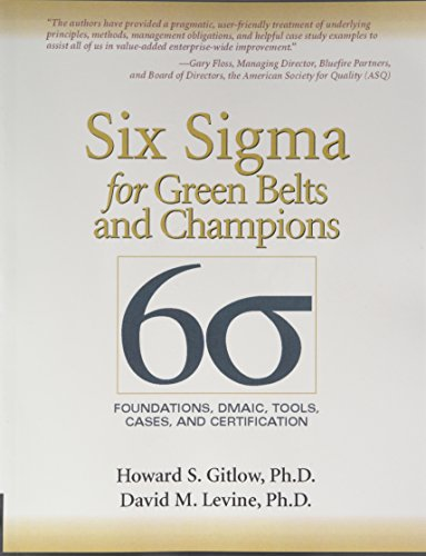 9780134048574: Six Sigma for Green Belts and Champions: Foundations, Dmaic, Tools, Cases, and Certification