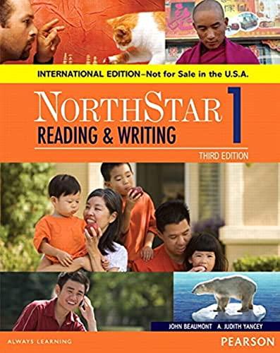 9780134049748: NorthStar Reading and Writing 1 SB, International Edition (3rd Edition)