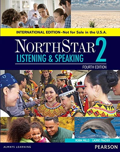 9780134049793: NorthStar Listening and Speaking 2 SB, International Edition (4th Edition)