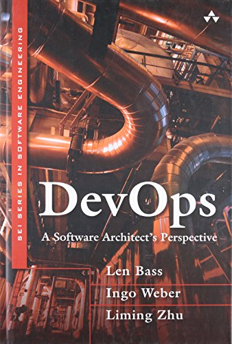 9780134049847: Devops: A Software Architect's Perspective (SEI Series in Software Engineering (Hardcover))