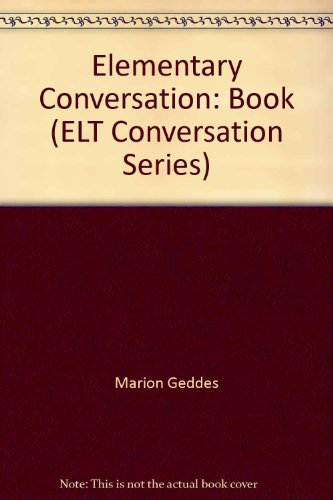 9780134049977: Elementary Conversation