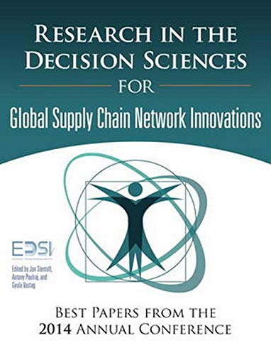 9780134052335: Research in the Decision Sciences for Innovations in Global Supply Chain Networks: Best Papers from the 2014 Annual Conference (FT Press Operations Management)