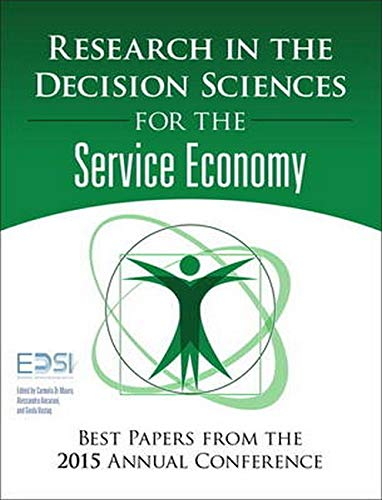 9780134052359: Research in the Decision Sciences for the Service Economy: Best Papers from the 2015 Annual Conference (FT Press Operations Management)