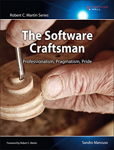 9780134052502: The Software Craftsman: Professionalism, Pragmatism, Pride (Robert C. Martin Series)
