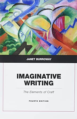 Imaginative Writing (4th Edition): Burroway, Janet
