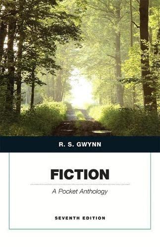 Fiction: A Pocket Anthology (7th Edition): Gwynn, R. S.