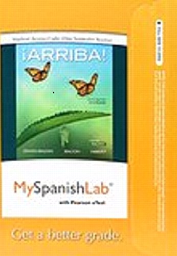9780134053639: MySpanishLab with Pearson eText -- Access Card -- for ¡Arriba!: comunicación y cultura, 2015 Release (One Semester) (6th Edition)