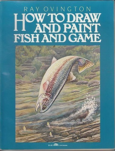 9780134054735: How to Draw and Paint Fish and Game