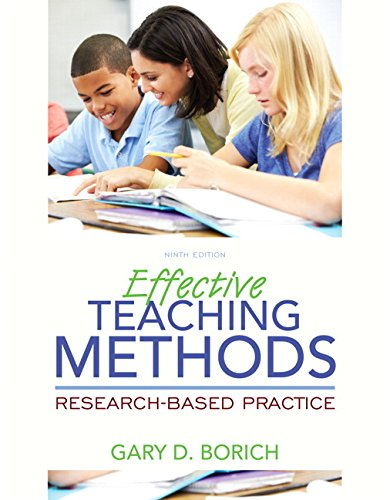 Effective Teaching Methods: Research-Based Practice, Enhanced Pearson Etext with Loose-Leaf Version...