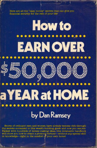 9780134055633: How to earn over $50,000 a year at home