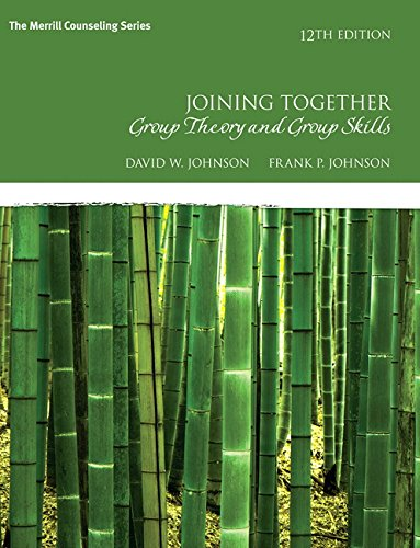 9780134055732: Joining Together: Group Theory and Group Skills (12th Edition) (The Merrill Counseling Series)