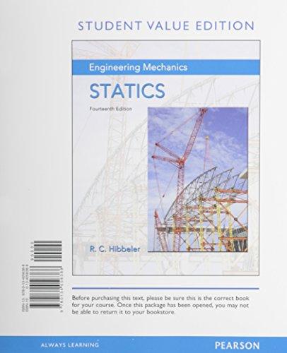 Engineering Mechanics: Statics, Student Value Edition (14th: Hibbeler, Russell C.