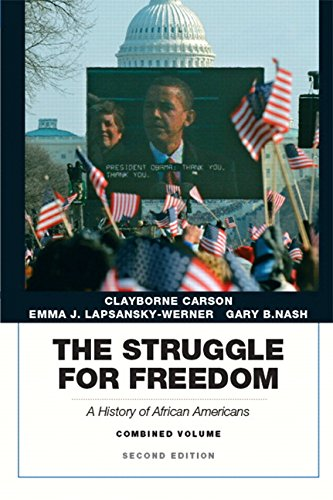 Carson, lapsansky-werner & nash, the struggle for freedom: a.