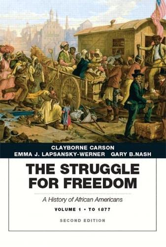 9780134056760: Struggle for Freedom: A History of African Americans, The, Volume 1 to 1877A History of African Americans (2nd Edition)