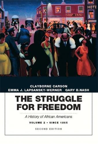 9780134056777: The Struggle for Freedom: A History of African Americans, Volume 2, Since 1865A History of African Americans (2nd Edition)