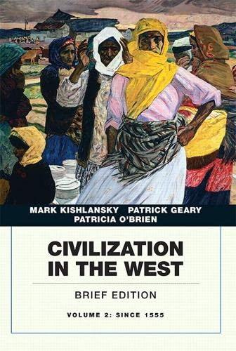 9780134056784: Civilization in the West, Volume 2